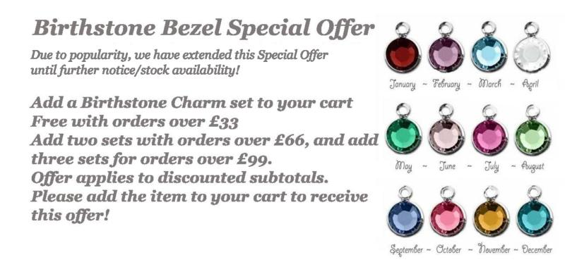 Free Birthstone Bezel Charm Set with orders over £33