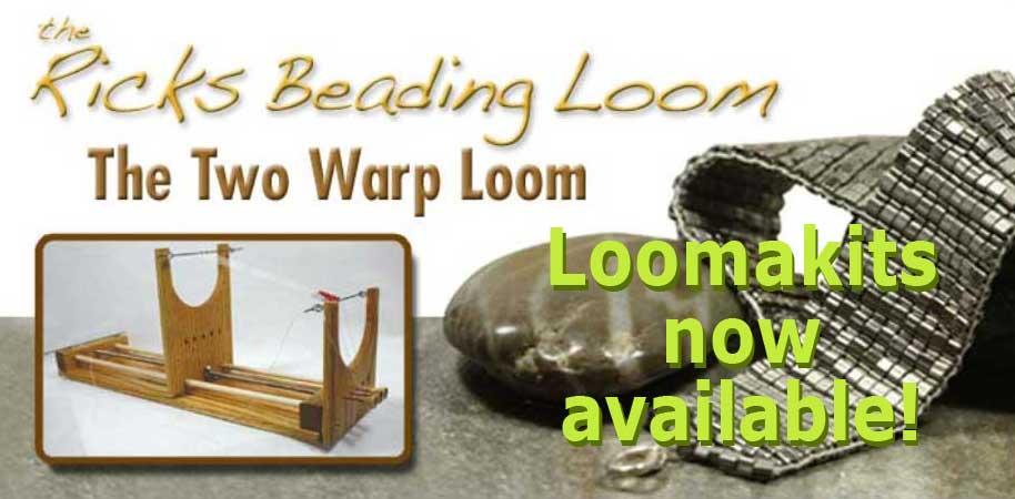 The Ricks Bead Loom and Loomakits