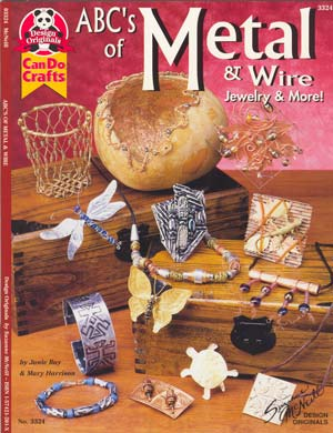 ABC's of Metal & Wire Jewellery & More! - Design Originals Book
