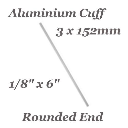 Aluminium Soft Strike Rounded Cuff Bracelet 1/8in 3mm 12ga Metal Stamping Blank