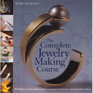 The Complete Jewelry Making Course - Jinks McGrath