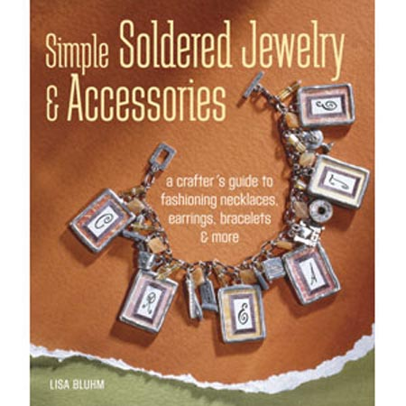 Simply Soldered Jewellery & Accessories - Lisa Bluhm