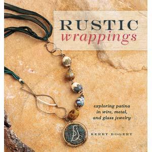 Rustic Wrappings  - Kerry Bogert