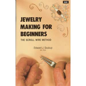 Jewellery Making for Beginners - Edward J. Soukup