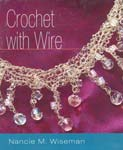 Crochet with Wire - Nancie M Wiseman