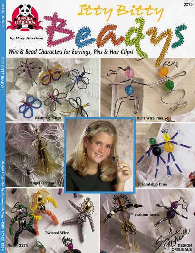 Itty Bitty Beadys, Wire & Bead Characters for Earrings, Pinks & Hair Clips! - Design Originals Book