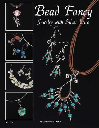 Bead Fancy, Jewellery with Silver Wire - Design Originals Book