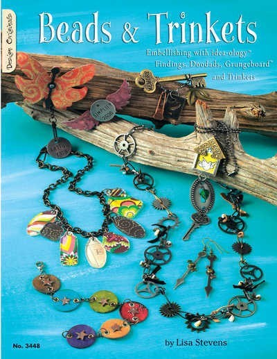 Beads & Trinkets - Embellishing with Idea-ology - Design Originals Book