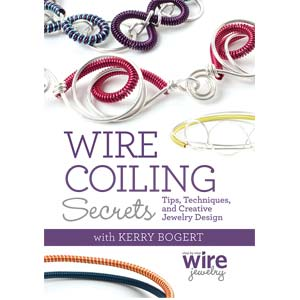 Wire Coiling Secrets, Tips, Techniques & Creative Jewellery Design - Kerry Bogert DVD