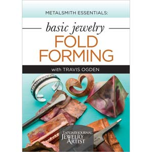 Metalsmith Essentials: Fold Forming - Travis Ogden DVD