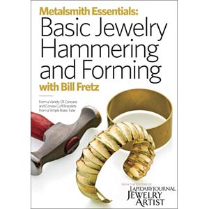Metalsmith Essentials: Basic Hammering and Forming Jewellery - Bill Fretz DVD