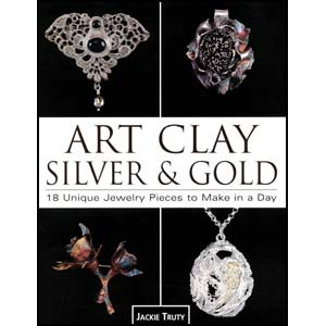 Art Clay Silver & Gold - by Jackie Truty